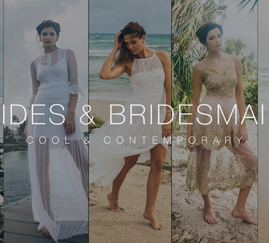 Brides & Bridesmaids collection launch